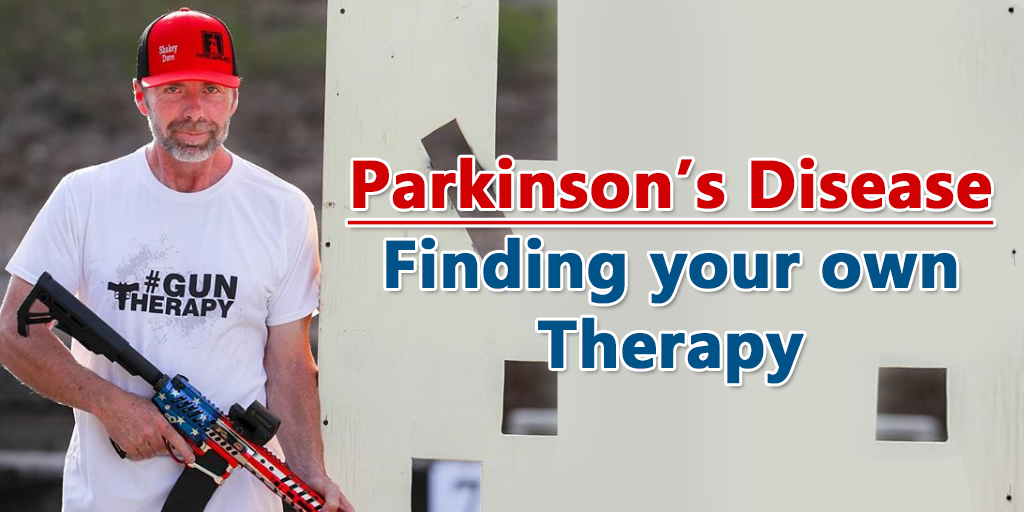 A picture is shown of David Smith holding a rifle painted with an American Flag, the words Parkinson's Disease: Finding your own Therapy are written to the right of him.