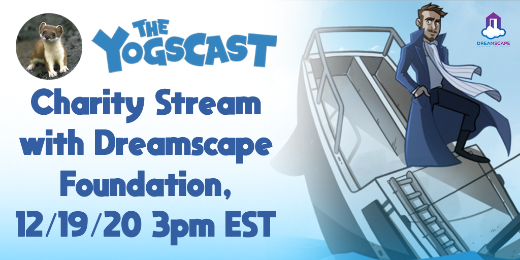 Charity Stream with Dreamscape Foundation, 12/19/20 3PM EST at twitch.tv/daltos