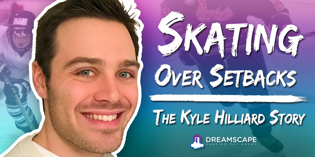 Skating Over Setbacks - The Kyle Hilliard Story