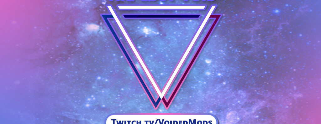 Voided Mods Charity Stream June 26th, 2021 at 2:30pm EST - Family Game Night at Twitch.tv/VoidedMods
